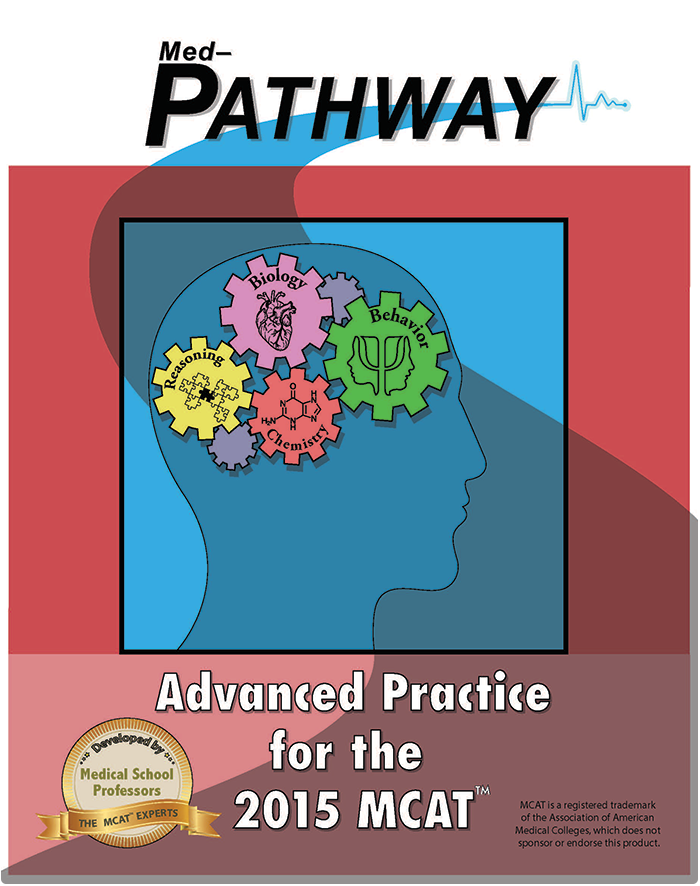 Med-Pathway Advanced Practice for the 2015 MCAT